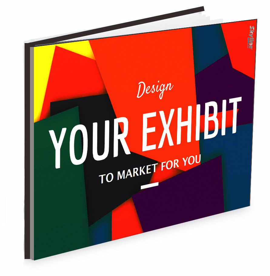 Design_your_exhibit_to_market_for_you