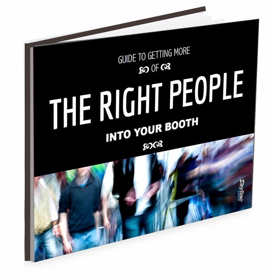 THE_RIGHT_PEOPLE_IN_YOUR_BOOTH