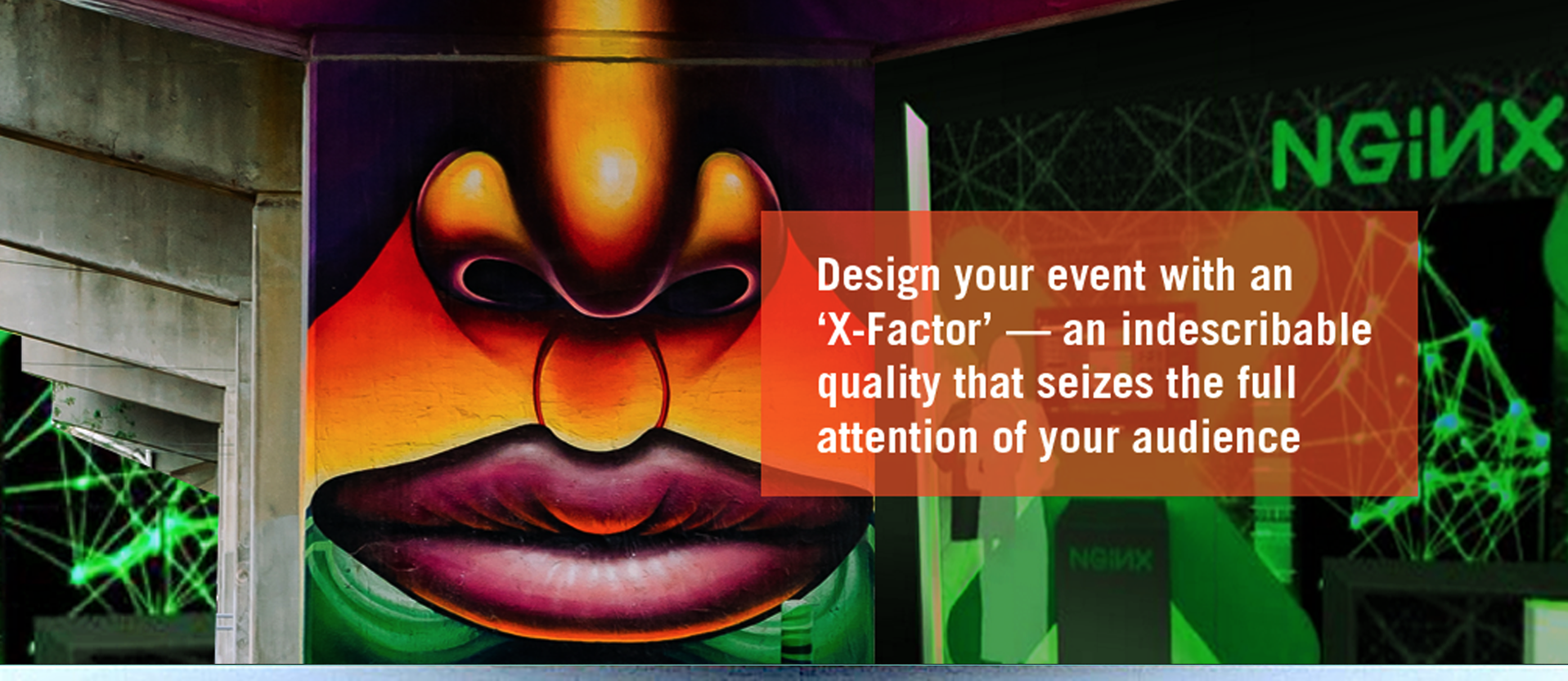design your event with an X factor