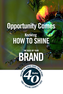 opportunity comes when you shine the bugs on your brand -1