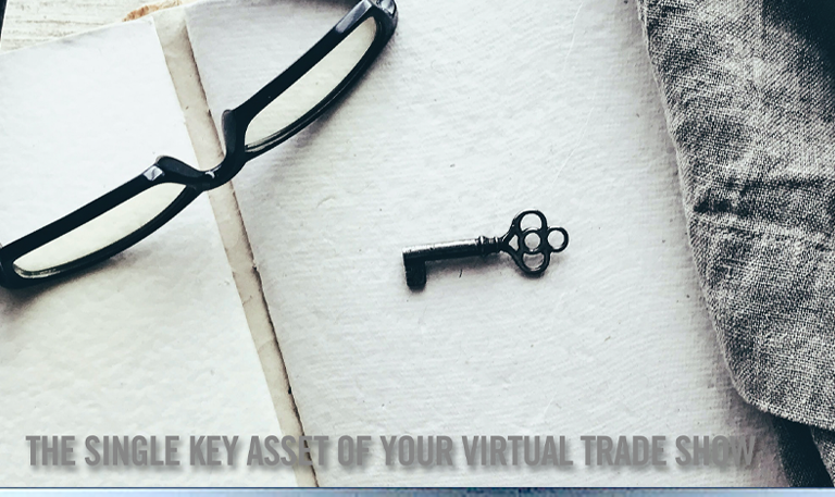 The single key asset of your virtual trade show