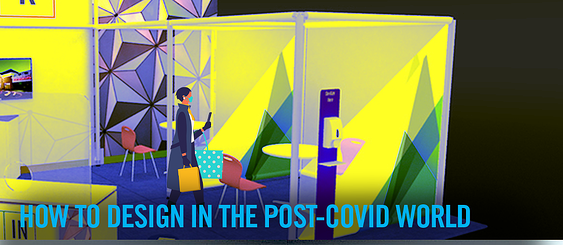 how to design in the post covid world