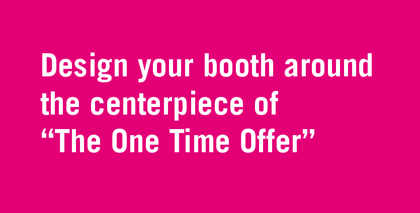 booth deisgn for one time offer offer.png